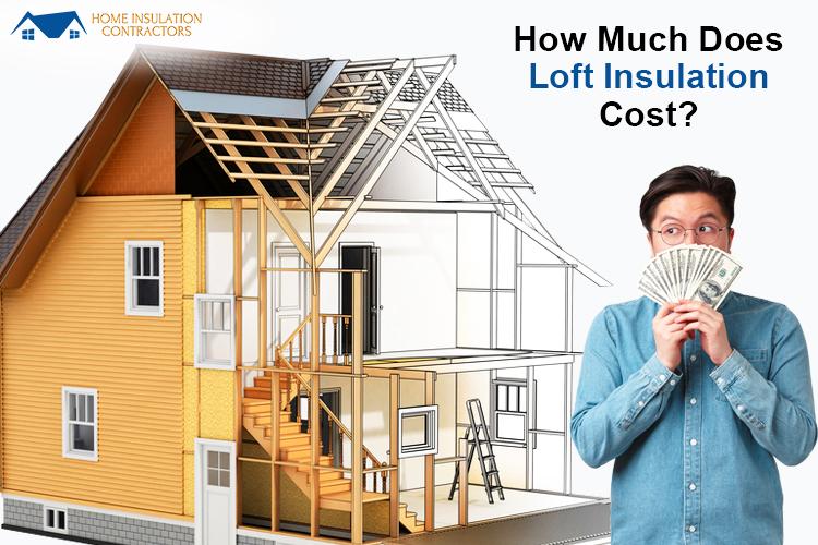 Loft Insulation Cost